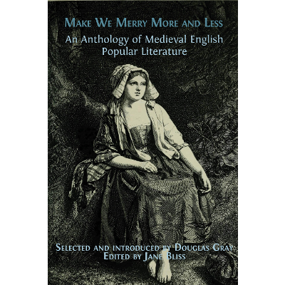 Make We Merry More and Less: An Anthology of Medieval English Popular Literature icon