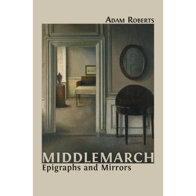 Middlemarch: Epigraphs and Mirrors